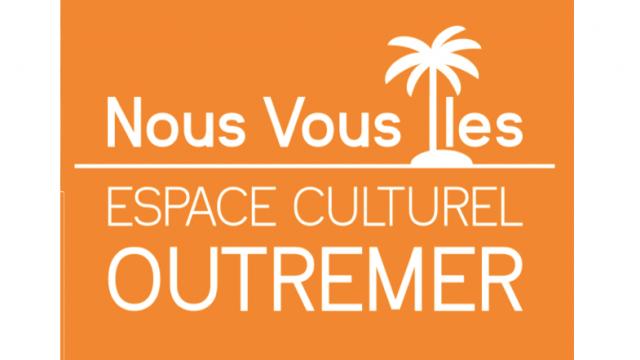 Nous, Vous, Îles – Espace Culturel Outre-Mer