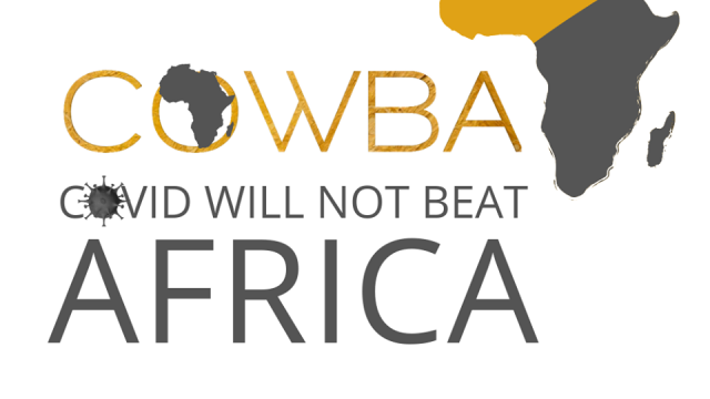 COWBA – Covid Will Not Beat Africa